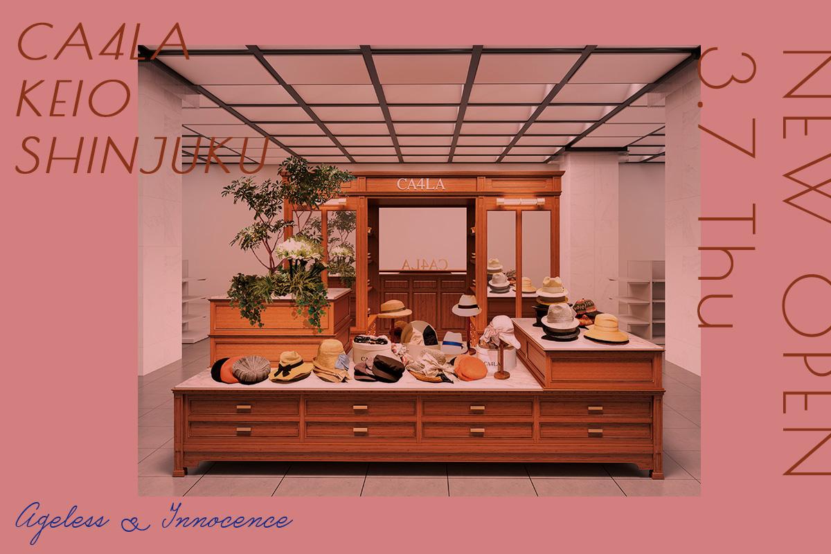 3/7(木)「CA4LA京王新宿店」ニューオープン