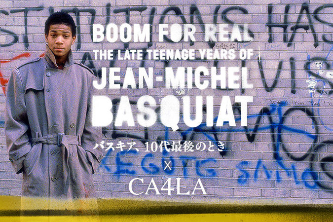 映画『バスキア、10代最後のとき』× CA4LA コラボレーション
