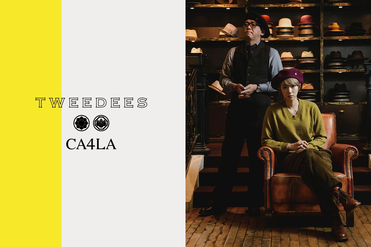 TWEEDEES x CA4LA 11/15(金)発売