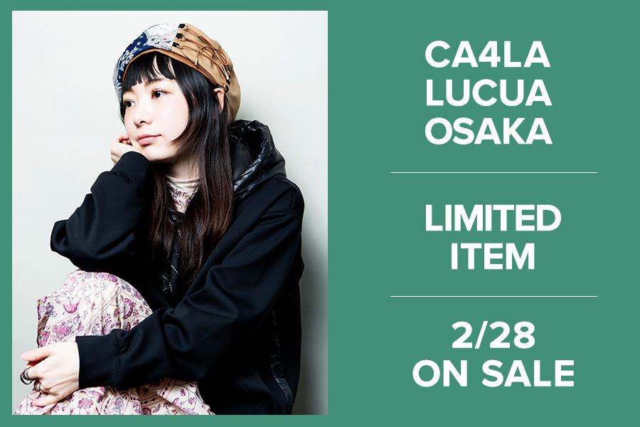 CA4LAルクア大阪店限定アイテム 2/28(金)より発売