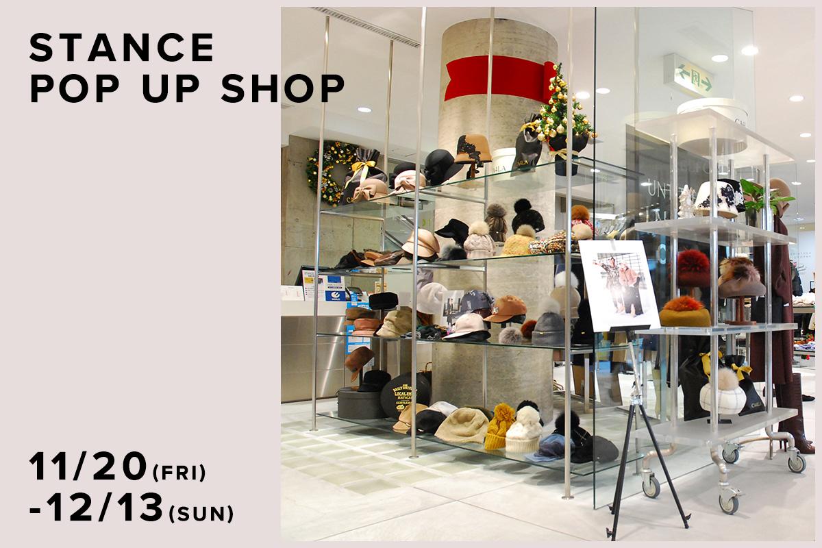 STANCE / CA4LA POP UP SHOP -11/20(金)〜12/13(日)-