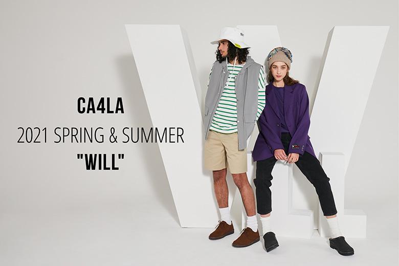 CA4LA 2021 SPRING & SUMMER シーズンルック完成